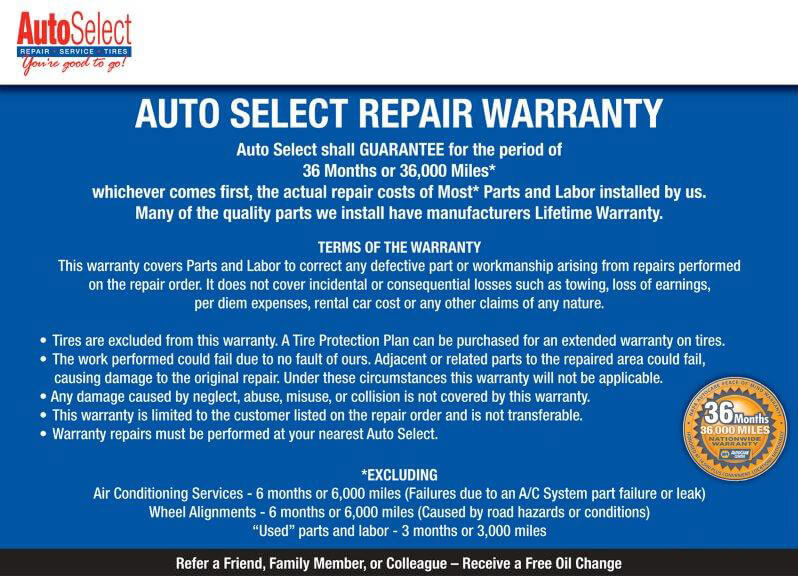 36 Months/36,000 Miles Nationwide Warranty at any Auto Select Repair Center
