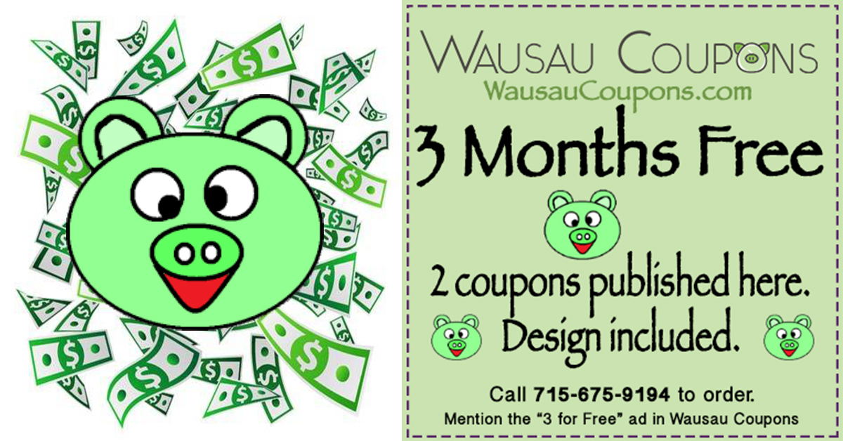 Retail Coupons in Wausau Area